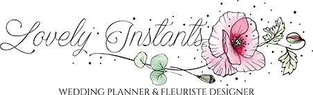Lovely Instants Wedding Planner & Fleuriste Designer